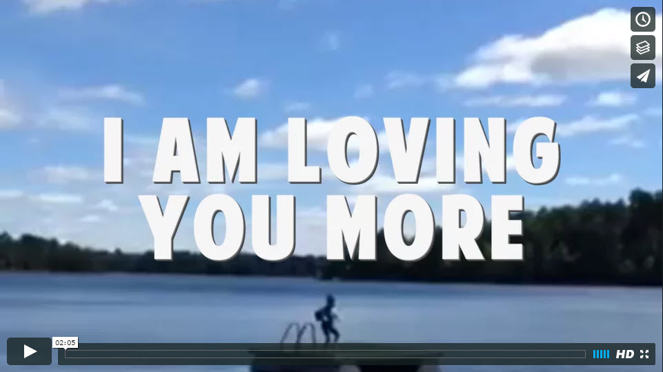I Am Loving You More